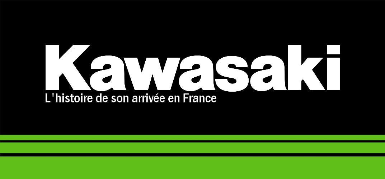 Kawasaki Histoire France